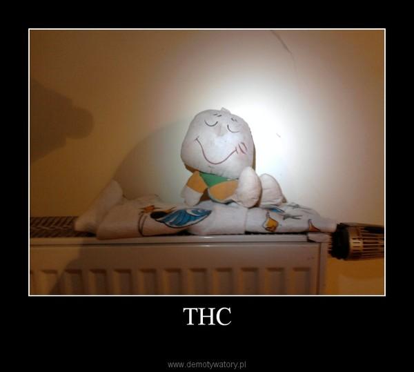THC –
