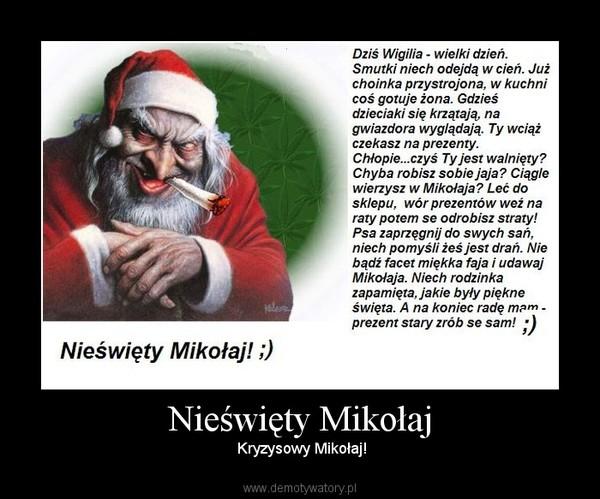 Nieświęty Mikołaj –  Kryzysowy Mikołaj!