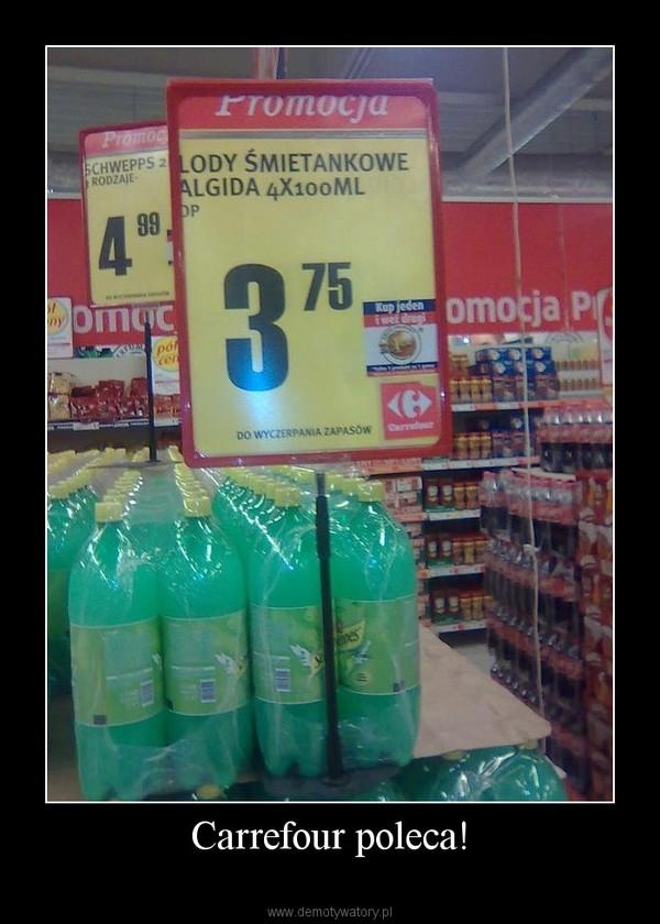 Carrefour poleca! –