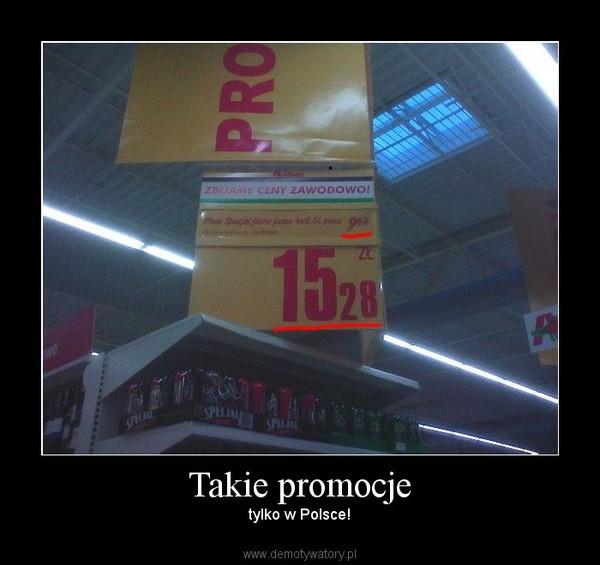 Takie promocje – tylko w Polsce!