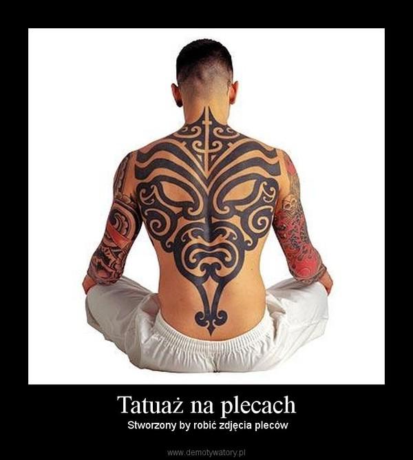 Tatuaż Na Plecach Demotywatorypl