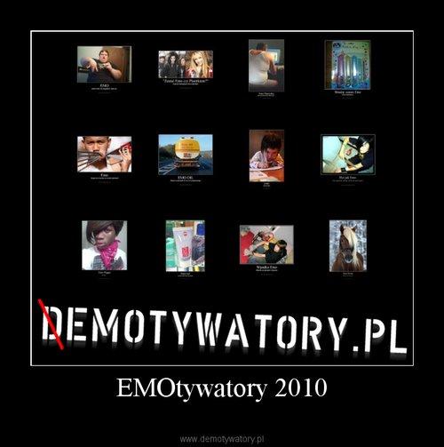 EMOtywatory 2010