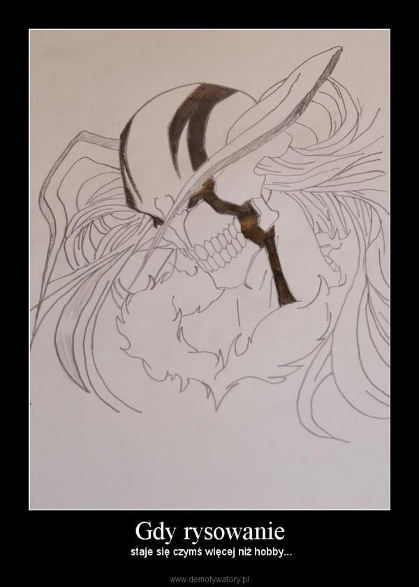 Gdy rysowanie –  staje się czymś więcej niż hobby...