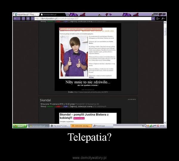 Telepatia? –