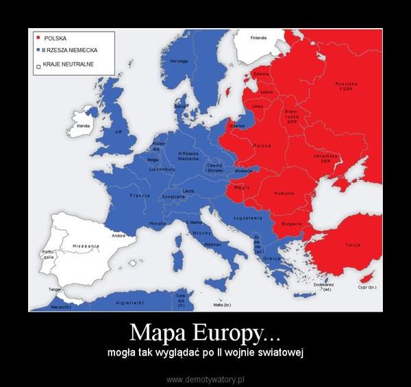 Mapa Europy Demotywatory Pl