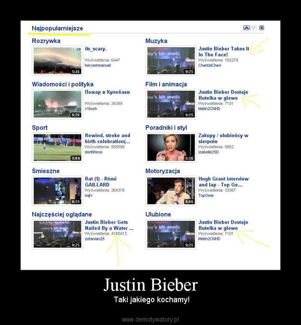 Justin Bieber –  Taki jakiego kochamy!