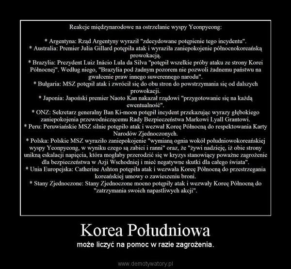 Korea Południowa – może liczyć na pomoc w razie zagrożenia.