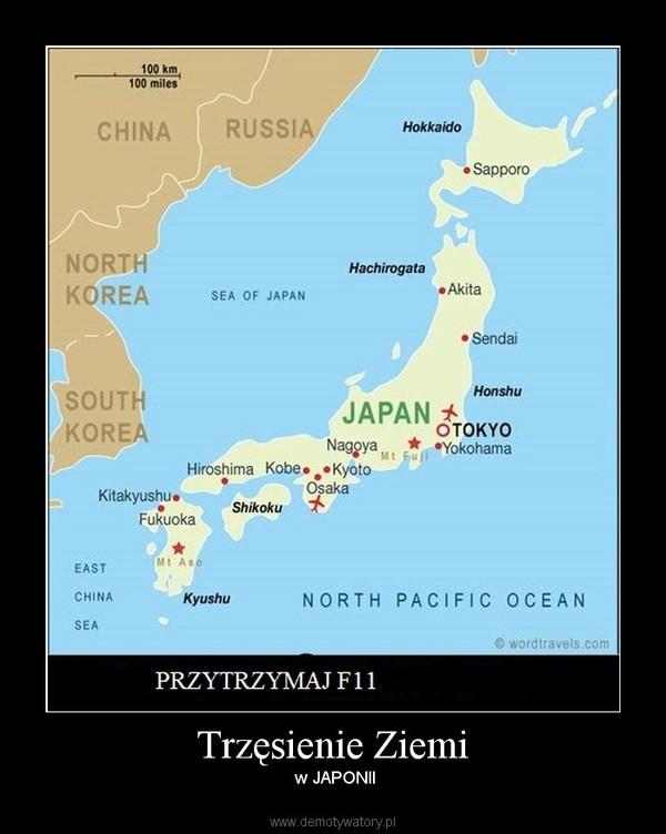 Trzęsienie Ziemi – w JAPONII