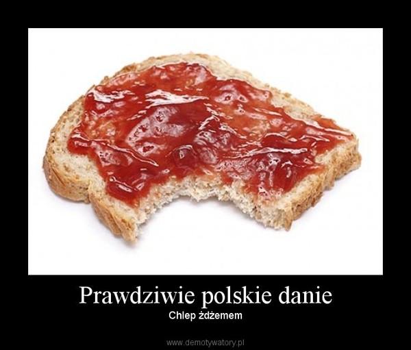 Prawdziwie polskie danie – Chlep żdżemem