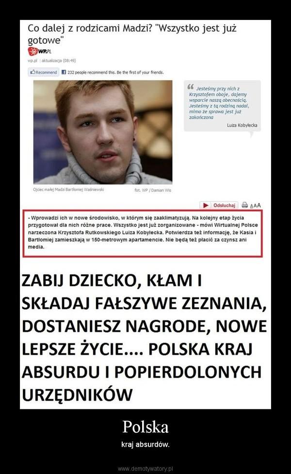 Polska – kraj absurdów.