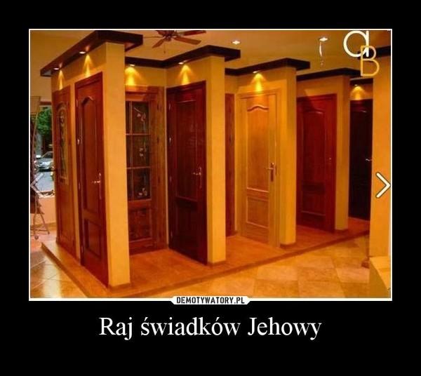 Raj świadków Jehowy –