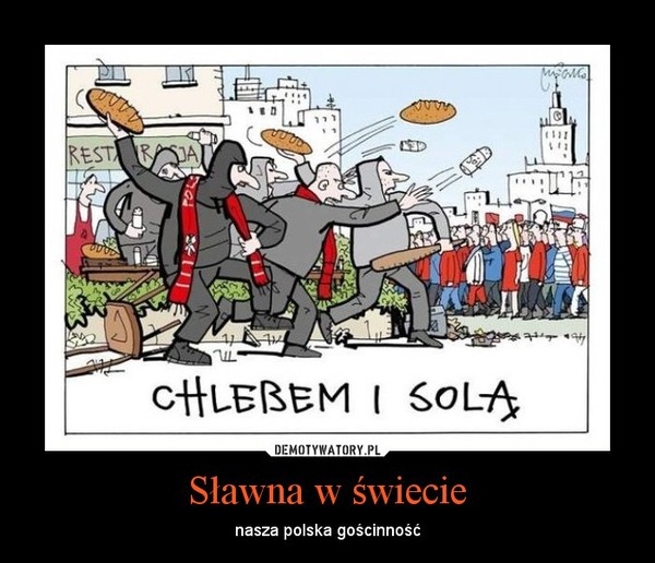 Sławna w świecie – nasza polska gościnność