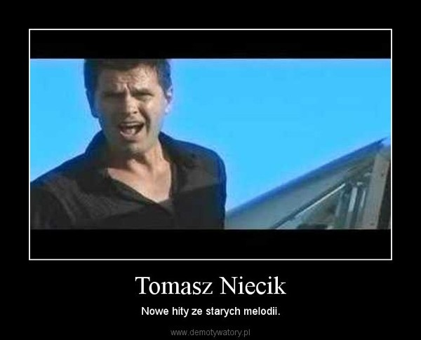 Tomasz Niecik – Nowe hity ze starych melodii.