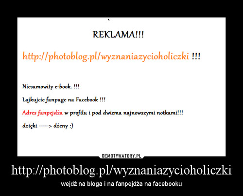 http://photoblog.pl/wyznaniazycioholiczki