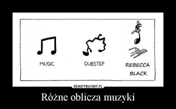 Różne oblicza muzyki –