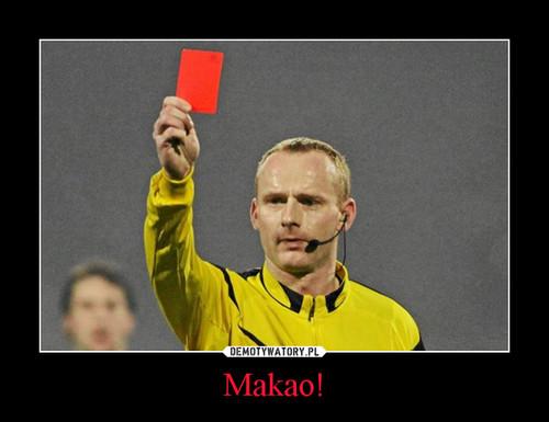 Makao!