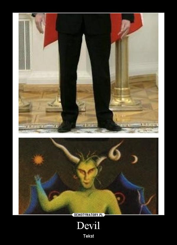Devil – Tekst