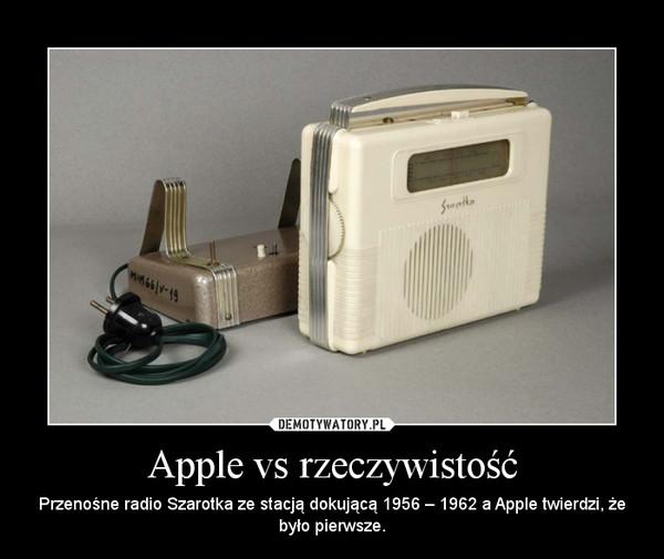 Apple vs rzeczywistość – Przenośne radio Szarotka ze stacją dokującą 1956 – 1962 a Apple twierdzi, że było pierwsze.