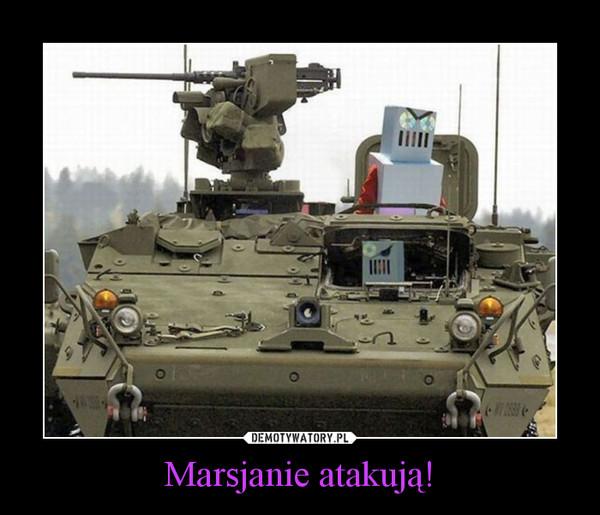 Marsjanie atakują! –