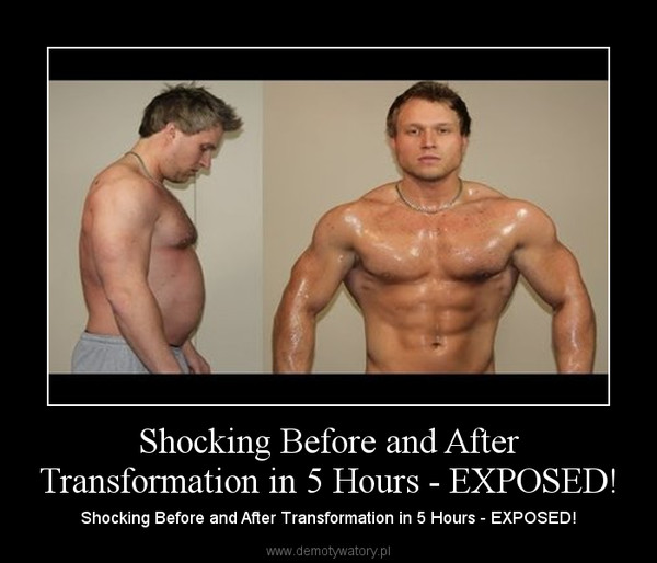 Shocking Before and After Transformation in 5 Hours - EXPOSED! – Shocking Before and After Transformation in 5 Hours - EXPOSED!