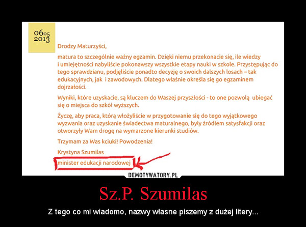Sz.P. Szumilas – Z tego co mi wiadomo, nazwy własne piszemy z dużej litery...