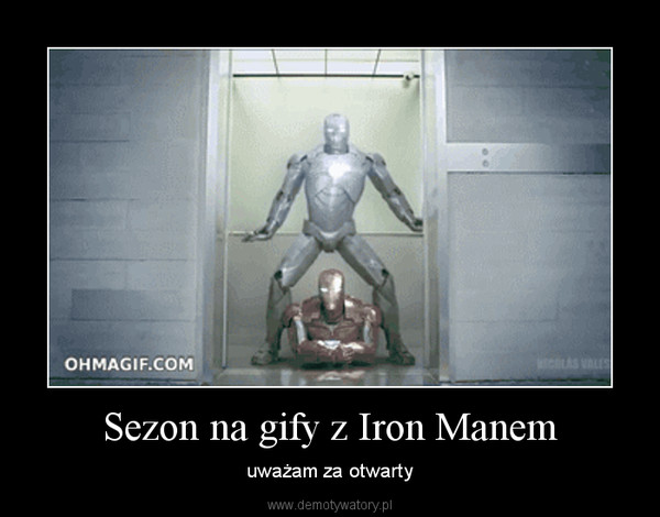 Sezon na gify z Iron Manem – uważam za otwarty
