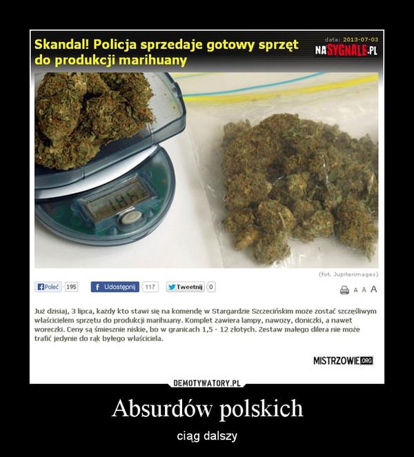 Absurdów polskich – ciąg dalszy