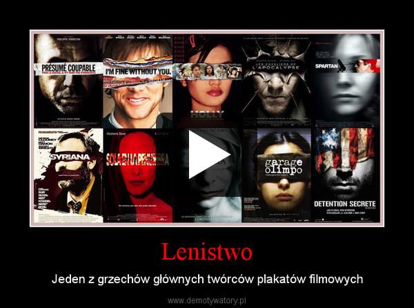 Lenistwo – Jeden z grzechów głównych twórców plakatów filmowych