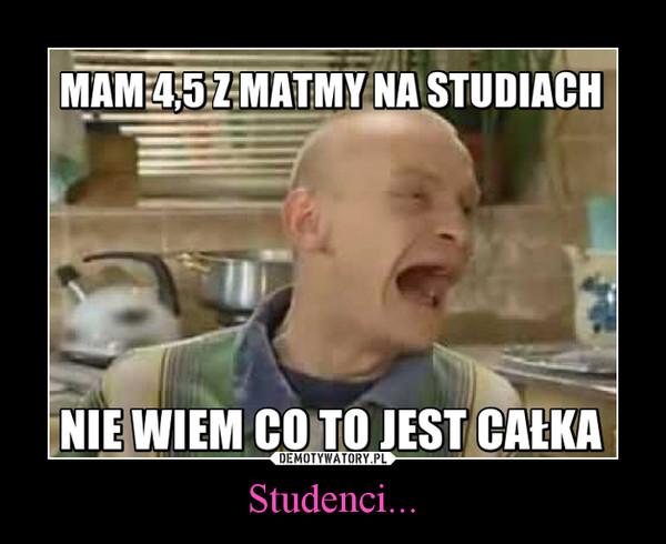 Studenci... –