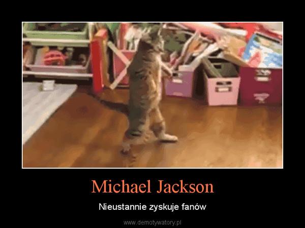 Michael Jackson – Nieustannie zyskuje fanów