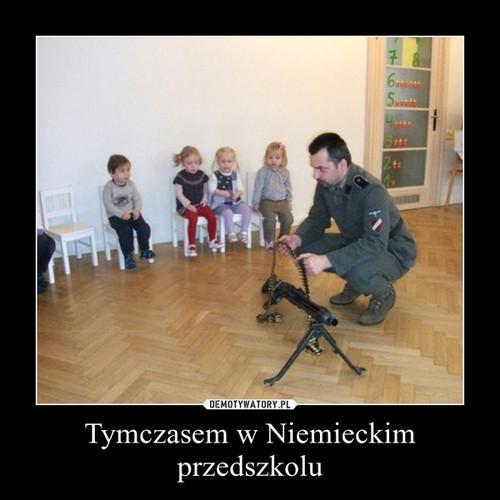 Tymczasem w Niemieckim przedszkolu