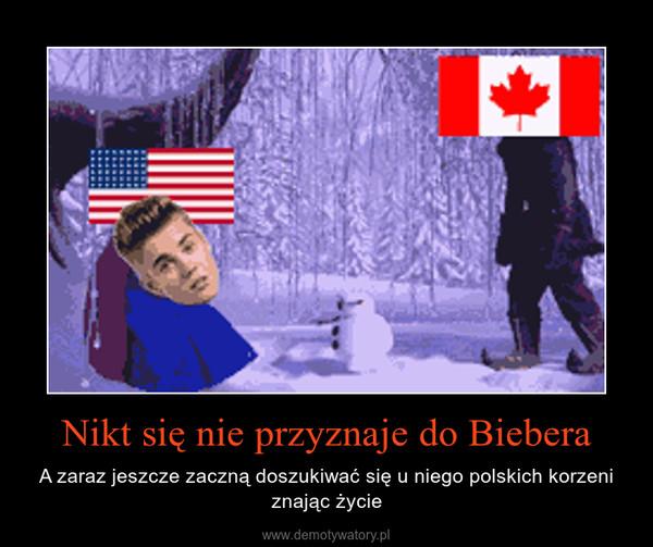 Nikt się nie przyznaje do Biebera – A zaraz jeszcze zaczną doszukiwać się u niego polskich korzeni znając życie
