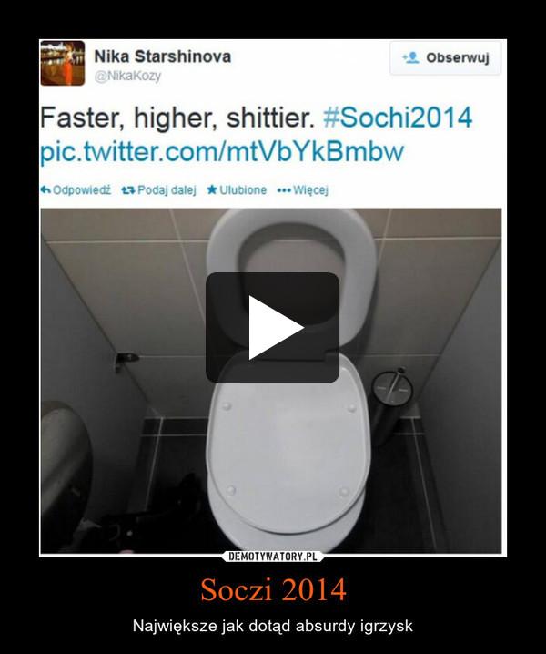 Soczi 2014 – Największe jak dotąd absurdy igrzysk