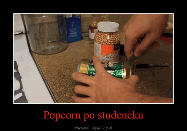 Popcorn po studencku –