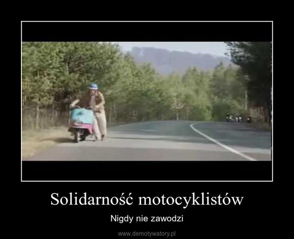 Solidarność motocyklistów – Nigdy nie zawodzi