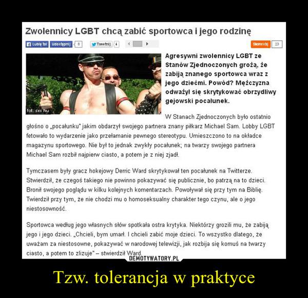 Tzw. tolerancja w praktyce –