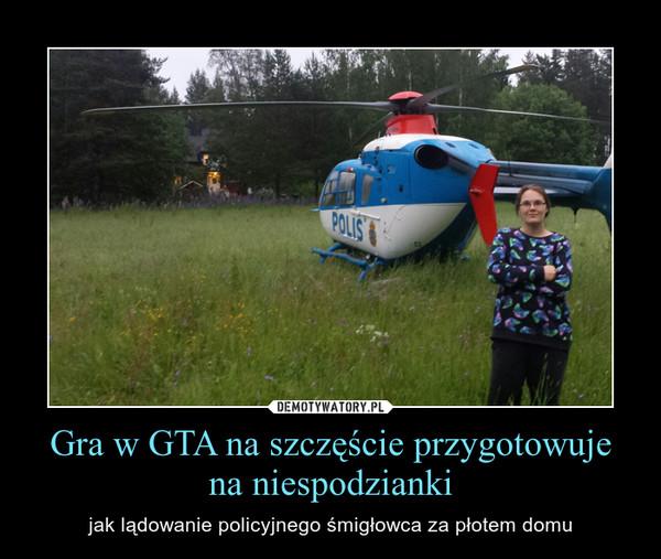 Gra w GTA na szczęście przygotowuje na niespodzianki – jak lądowanie policyjnego śmigłowca za płotem domu