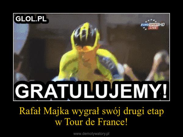 Rafał Majka wygrał swój drugi etapw Tour de France! –