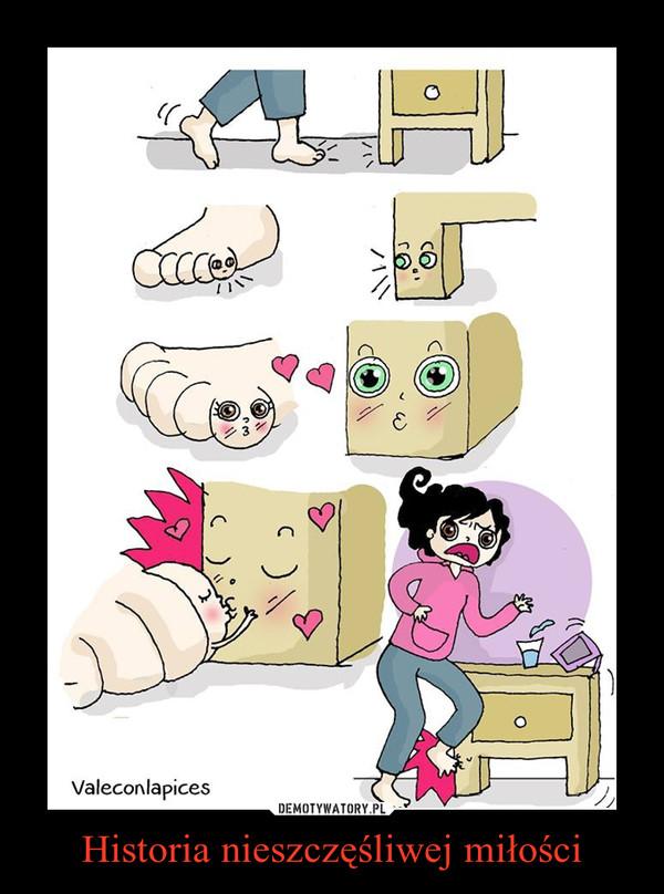 Historia nieszczęśliwej miłości –