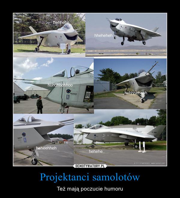 Projektanci samolotów – Też mają poczucie humoru