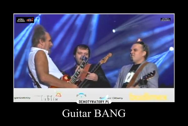 Guitar BANG –