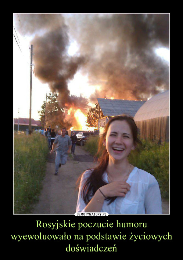Rosyjskie poczucie humoru wyewoluowało na podstawie życiowych doświadczeń –