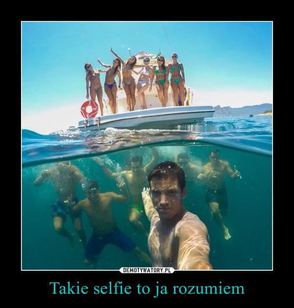 Takie selfie to ja rozumiem –