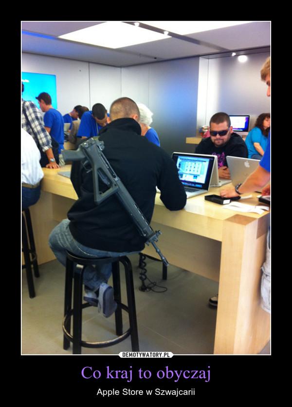 Co kraj to obyczaj – Apple Store w Szwajcarii