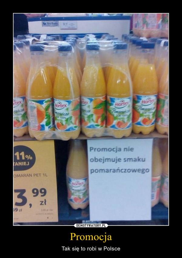 Promocja – Tak się to robi w Polsce