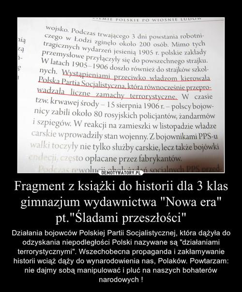 """Fragment z książki do historii dla 3 klas gimnazjum wydawnictwa """"Nowa era"""" pt.""""Śladami przeszłości"""""""