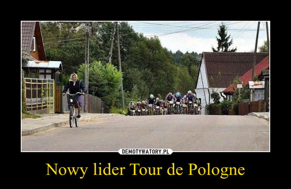 Nowy lider Tour de Pologne –
