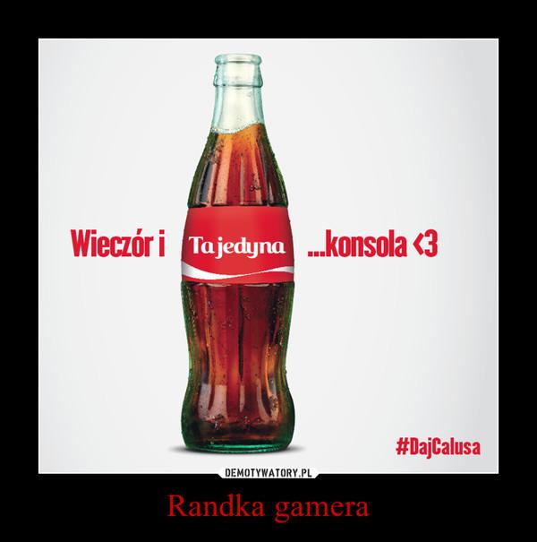 Randka gamera –