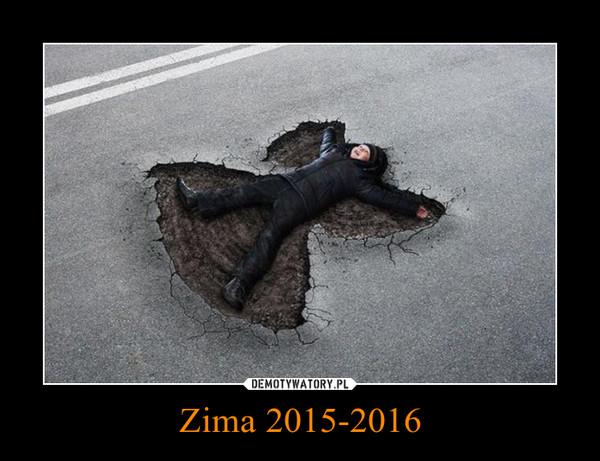 Zima 2015-2016 –