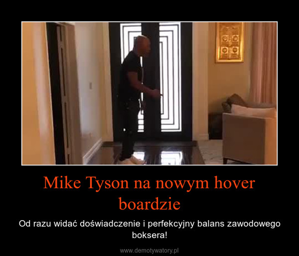 Mike Tyson na nowym hover boardzie – Od razu widać doświadczenie i perfekcyjny balans zawodowego boksera!